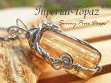 インペリアルトパーズ・ワイヤー巻きPendant* ◆*  輝きの蜜色塔 *◆